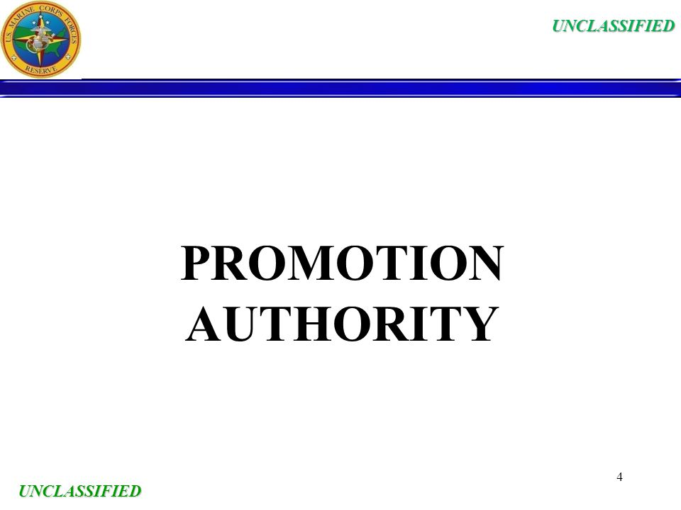 UNCLASSIFIED PROMOTION AUTHORITY UNCLASSIFIED