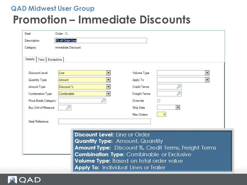 Promotion – Immediate Discounts