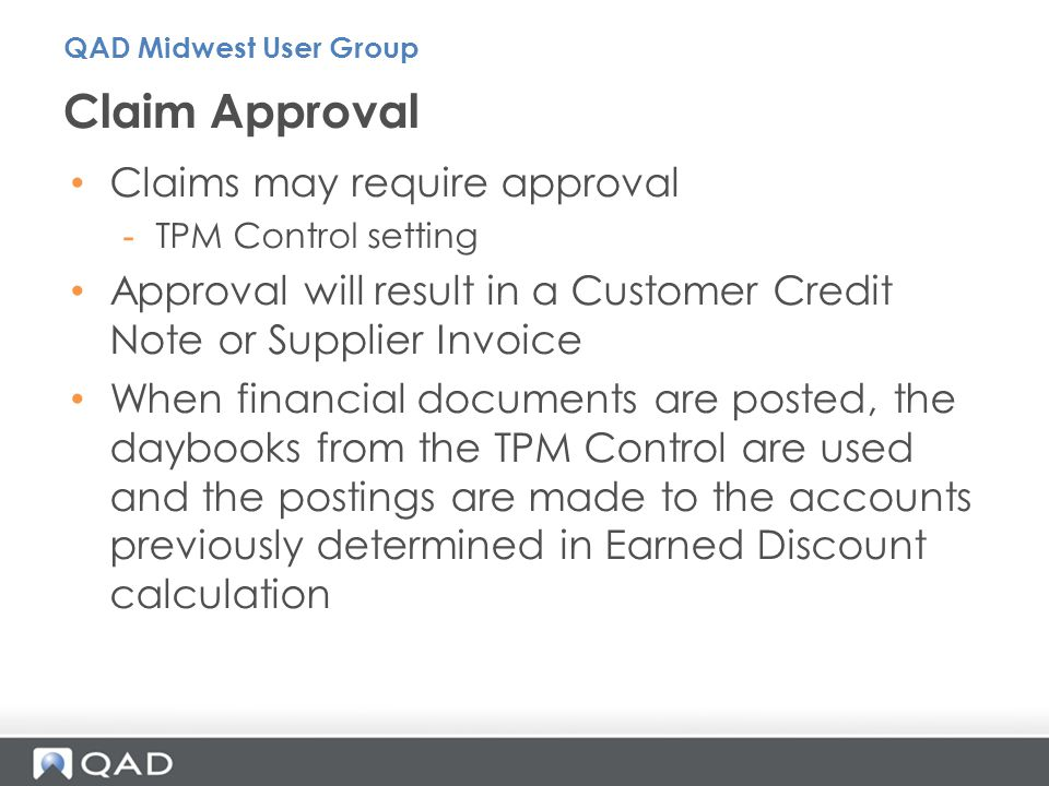 Claim Approval Claims may require approval