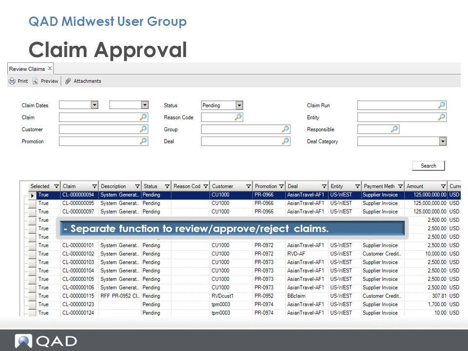 Claim Approval QAD Midwest User Group