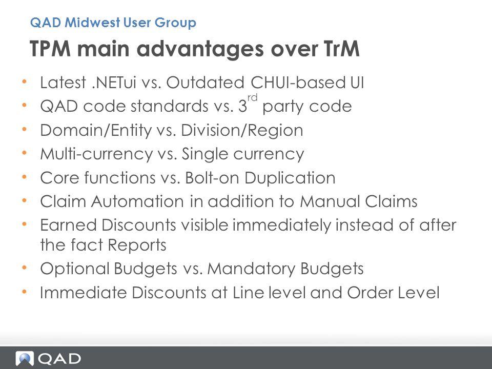 TPM main advantages over TrM