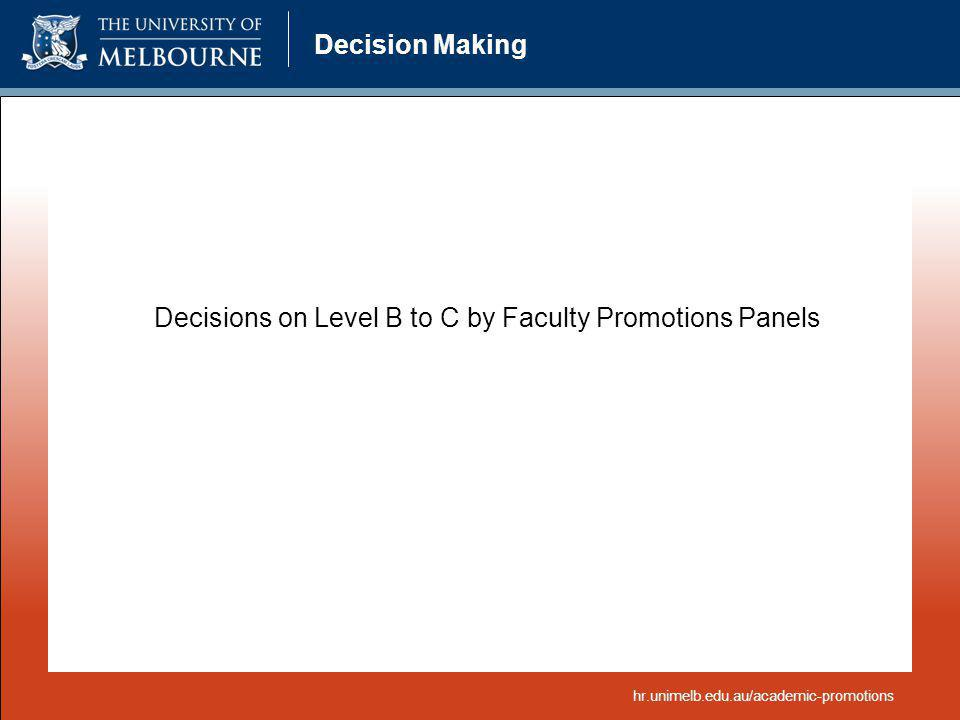 Decisions on Level B to C by Faculty Promotions Panels