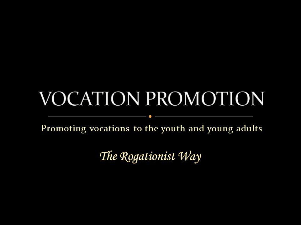 Promoting vocations to the youth and young adults