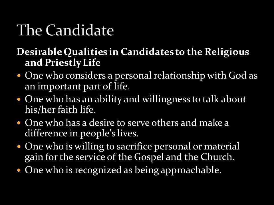 The Candidate Desirable Qualities in Candidates to the Religious and Priestly Life.