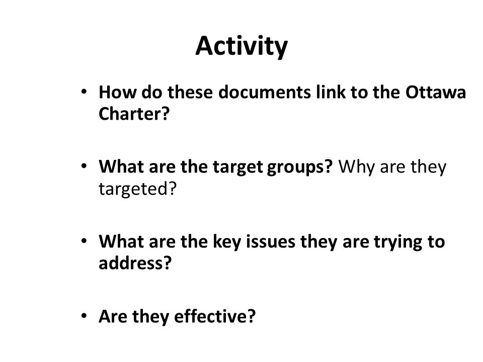 Activity How do these documents link to the Ottawa Charter
