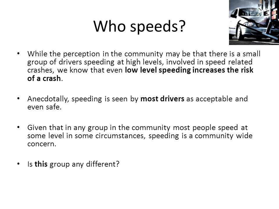 Who speeds