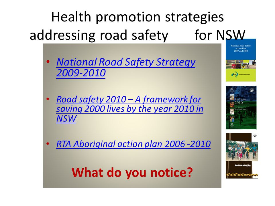 Health promotion strategies addressing road safety for NSW