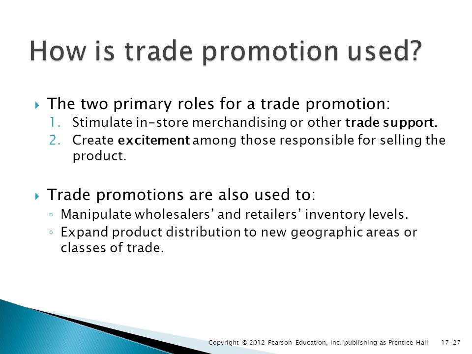 How is trade promotion used