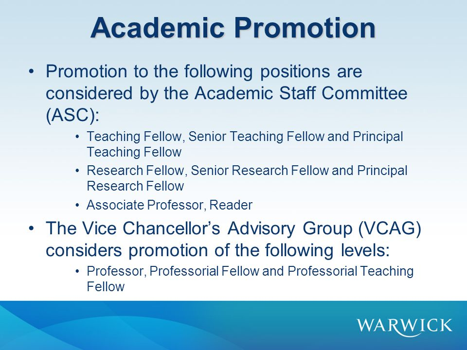 Academic Promotion Promotion to the following positions are considered by the Academic Staff Committee (ASC):