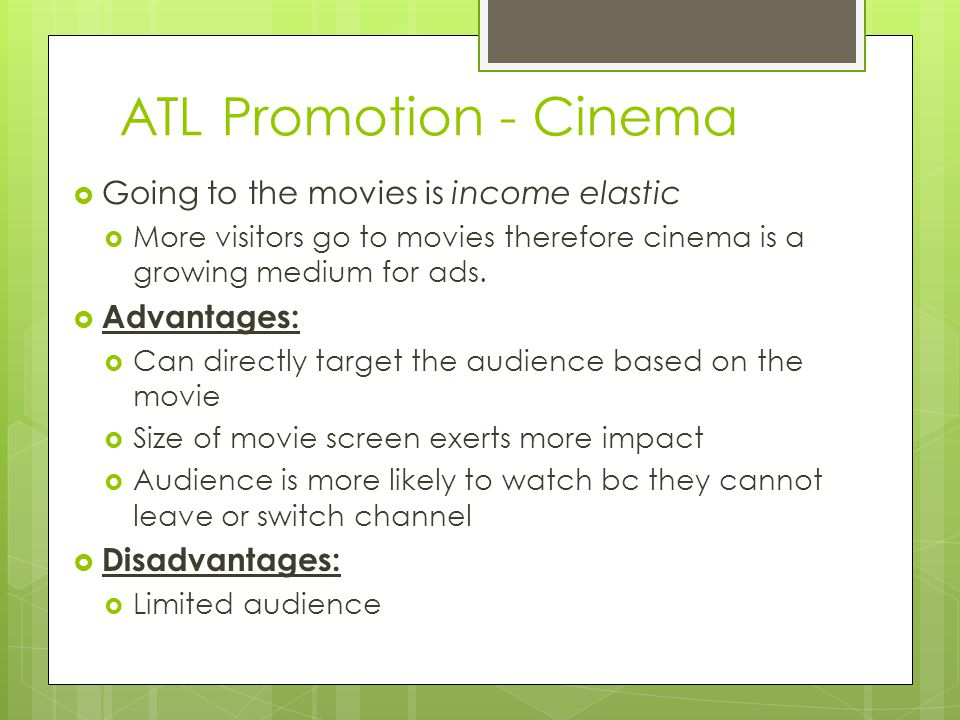 ATL Promotion - Cinema Going to the movies is income elastic