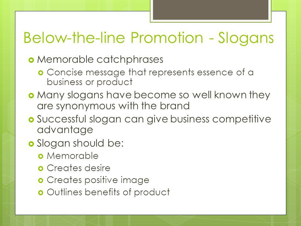 Below-the-line Promotion - Slogans