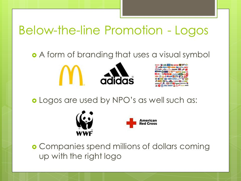 Below-the-line Promotion - Logos