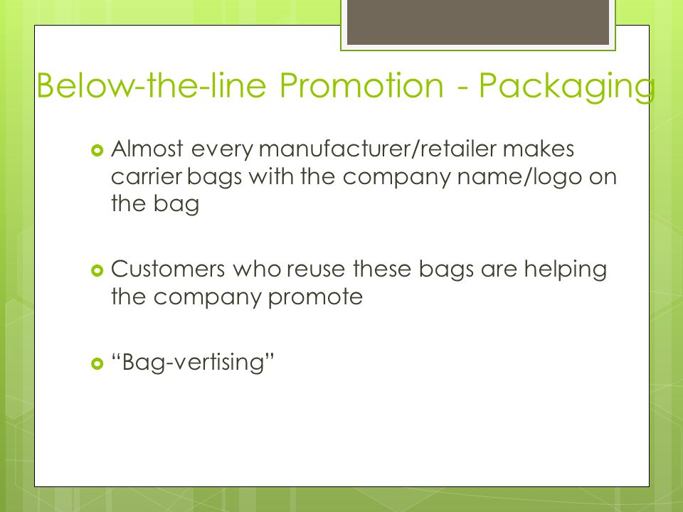 Below-the-line Promotion - Packaging