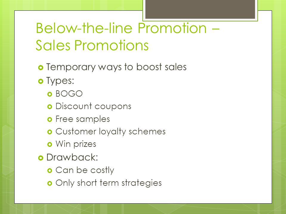 Below-the-line Promotion – Sales Promotions