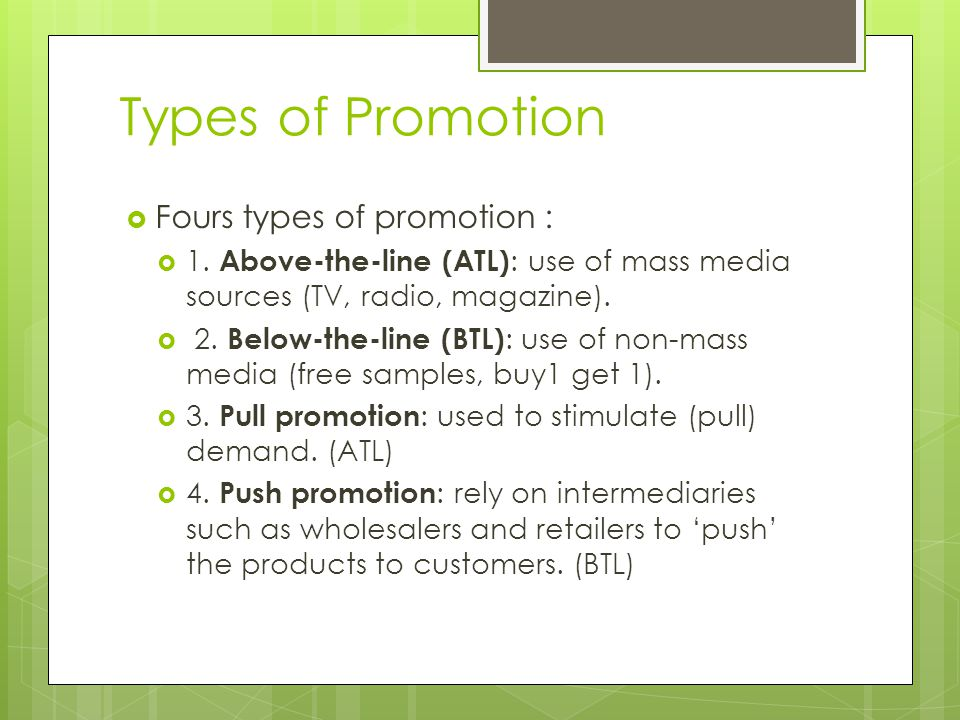 Types of Promotion Fours types of promotion :