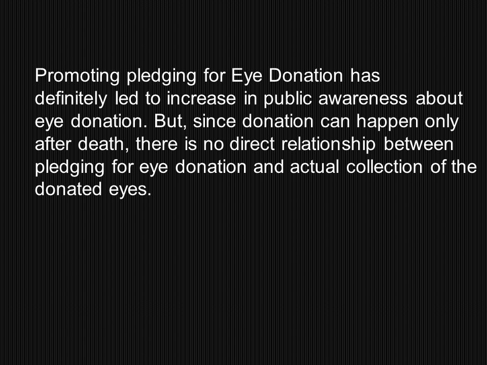 Promoting pledging for Eye Donation has