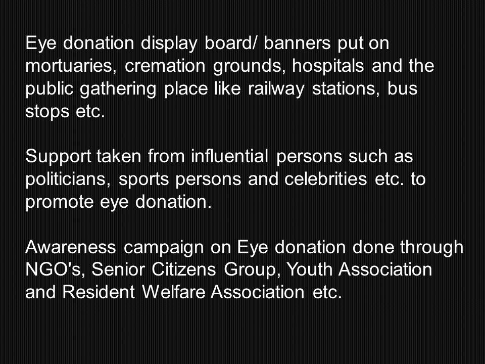 Eye donation display board/ banners put on