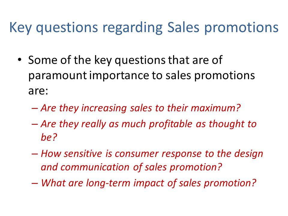 Key questions regarding Sales promotions