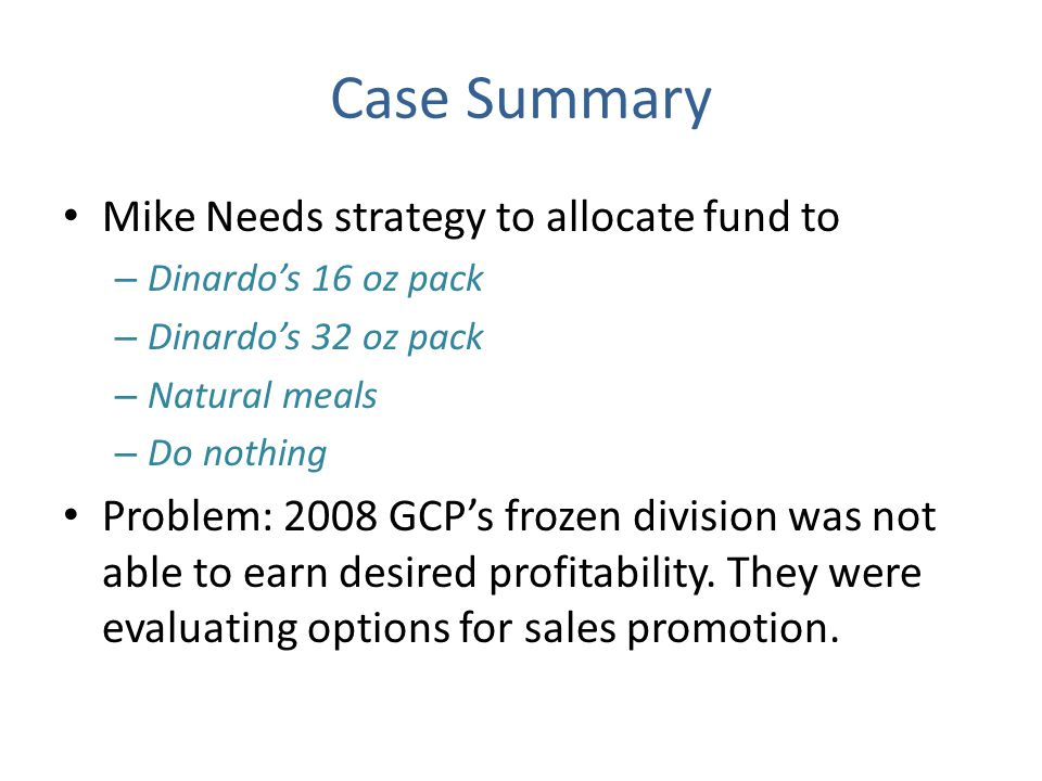 Case Summary Mike Needs strategy to allocate fund to