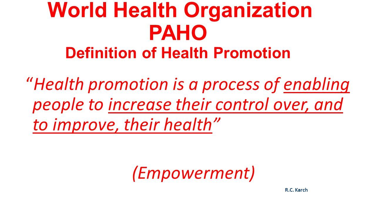 World Health Organization PAHO Definition of Health Promotion