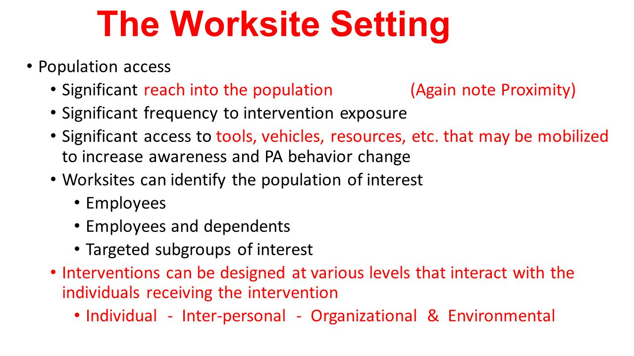 The Worksite Setting Population access