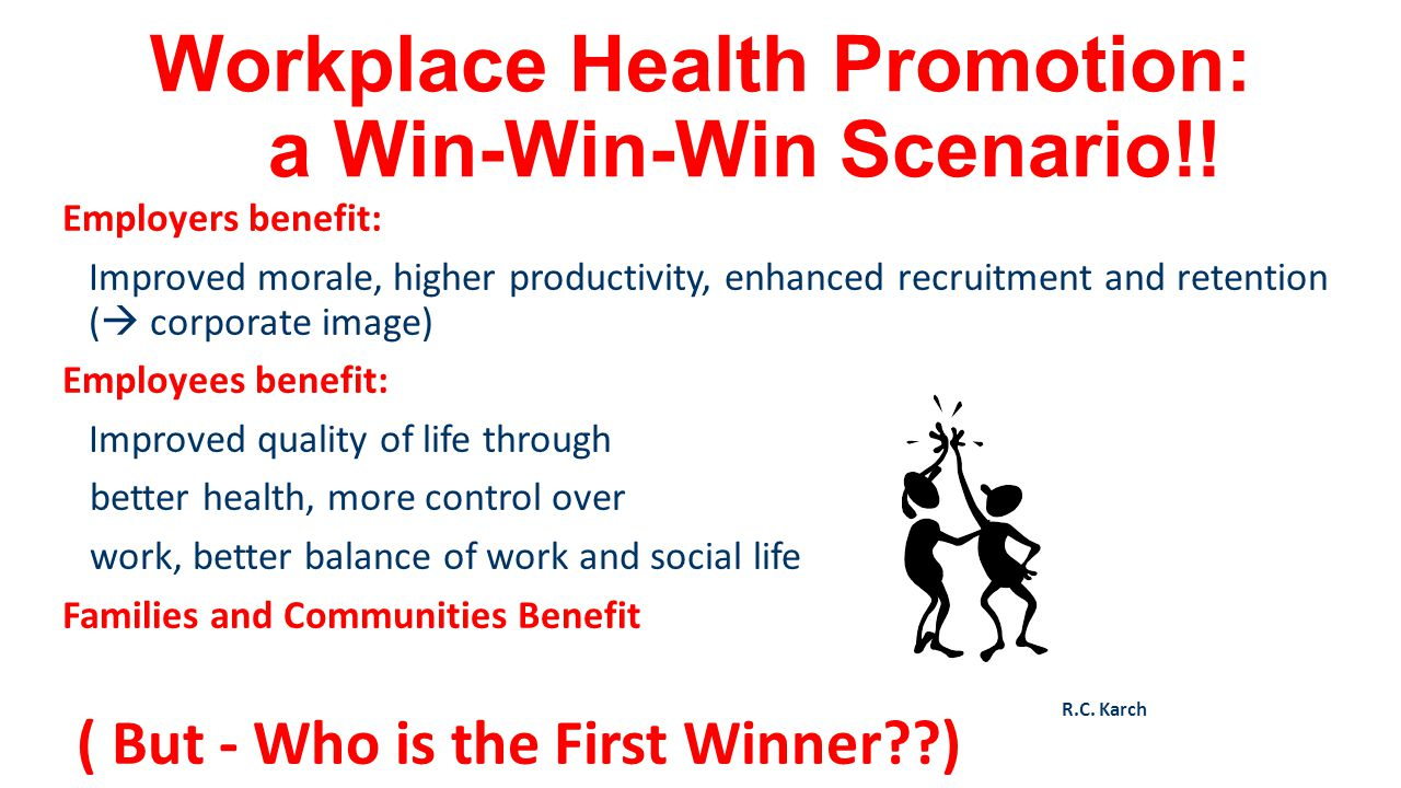 Workplace Health Promotion: a Win-Win-Win Scenario!!