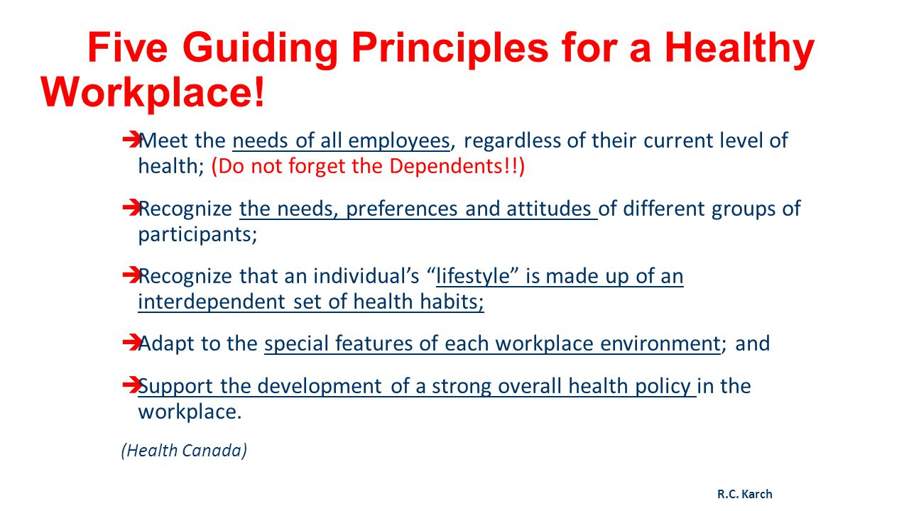 Five Guiding Principles for a Healthy Workplace!