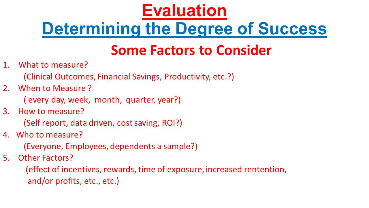 Evaluation Determining the Degree of Success