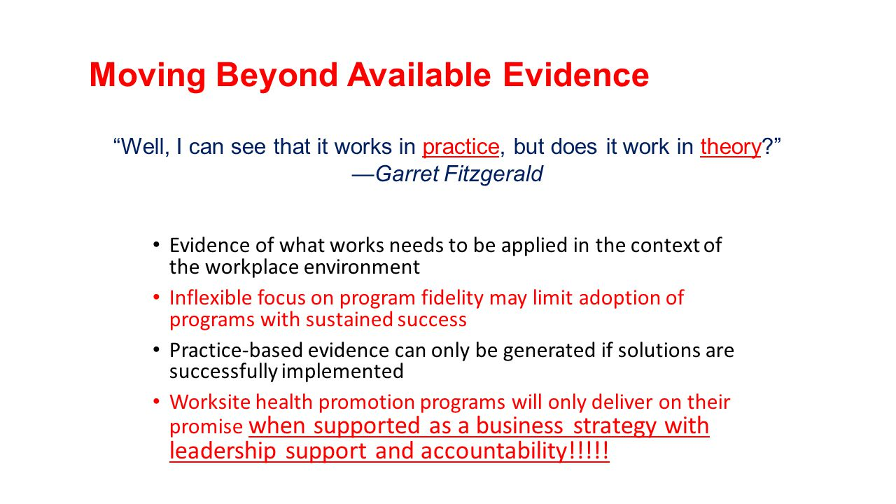 Moving Beyond Available Evidence