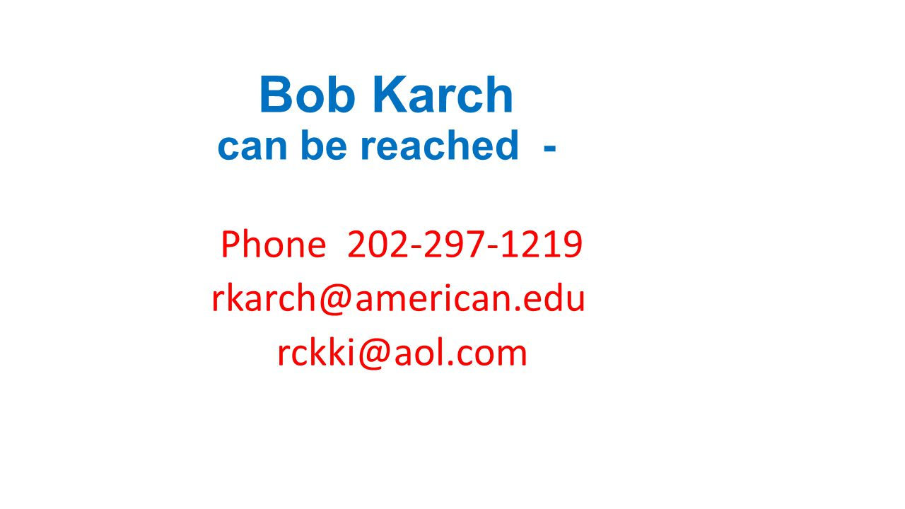 Bob Karch can be reached -