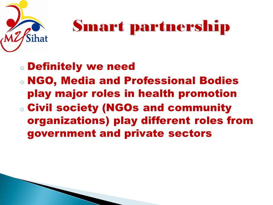 Smart partnership Definitely we need