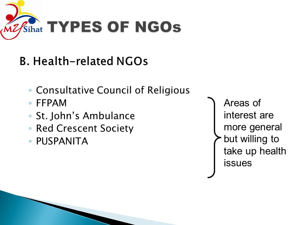 TYPES OF NGOs B. Health-related NGOs