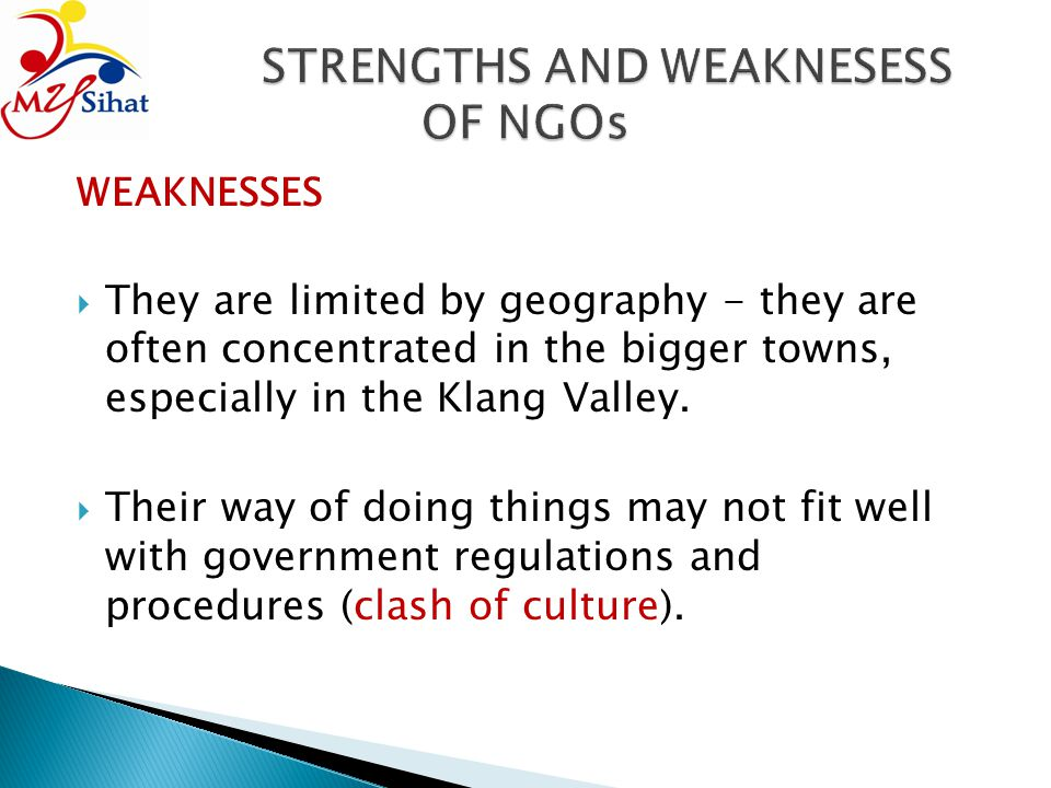 STRENGTHS AND WEAKNESESS OF NGOs