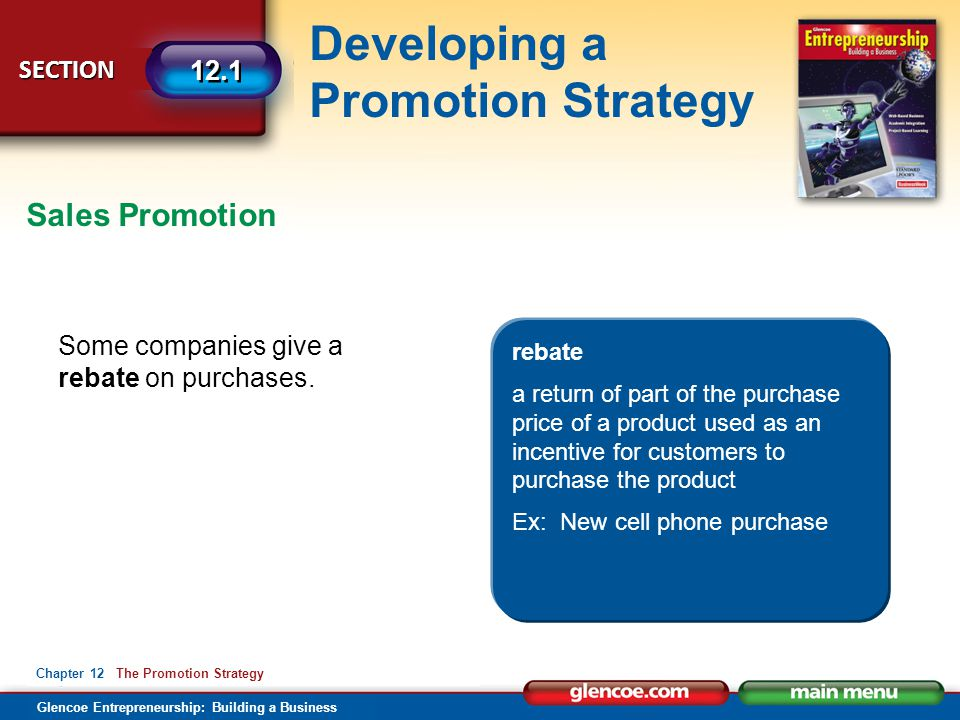 Sales Promotion Some companies give a rebate on purchases. rebate