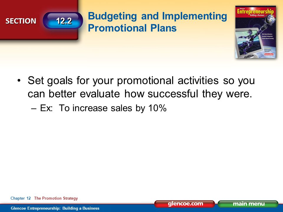 Set goals for your promotional activities so you can better evaluate how successful they were.