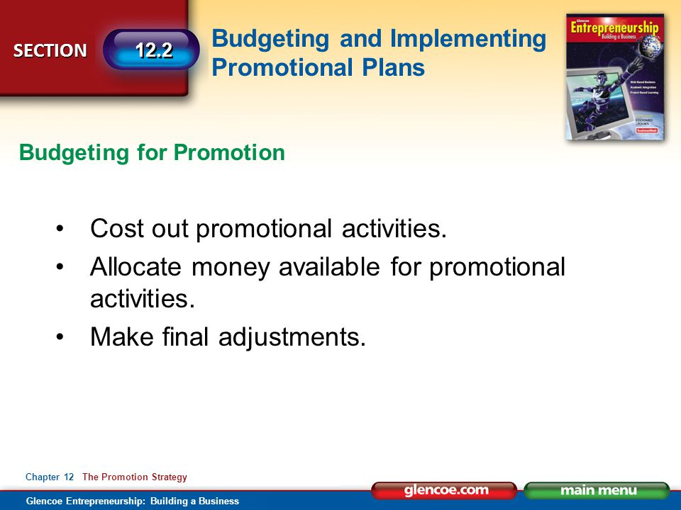 Cost out promotional activities.