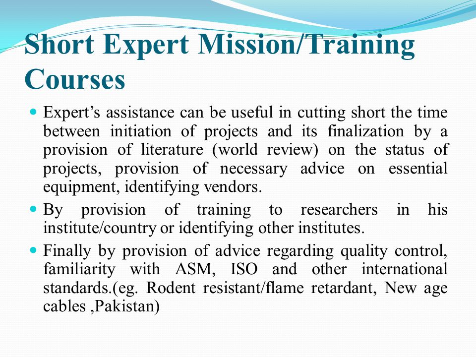 Short Expert Mission/Training Courses
