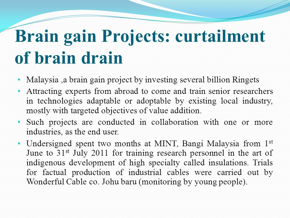 Brain gain Projects: curtailment of brain drain
