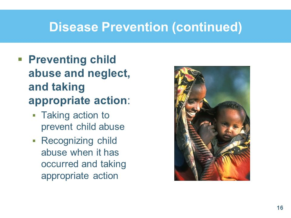 Disease Prevention (continued)