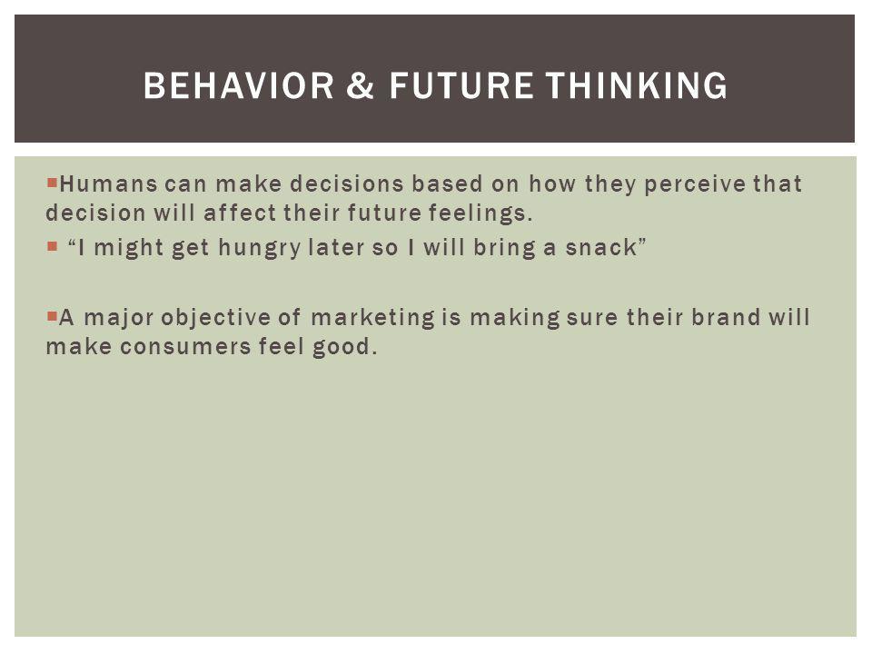 Behavior & Future thinking