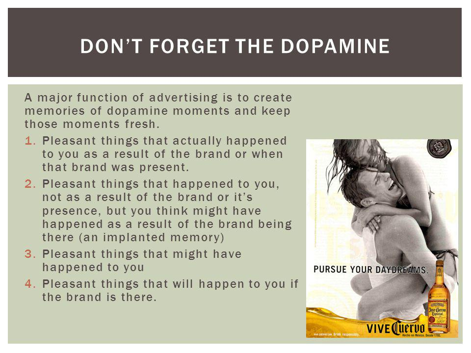 Don't forget the dopamine