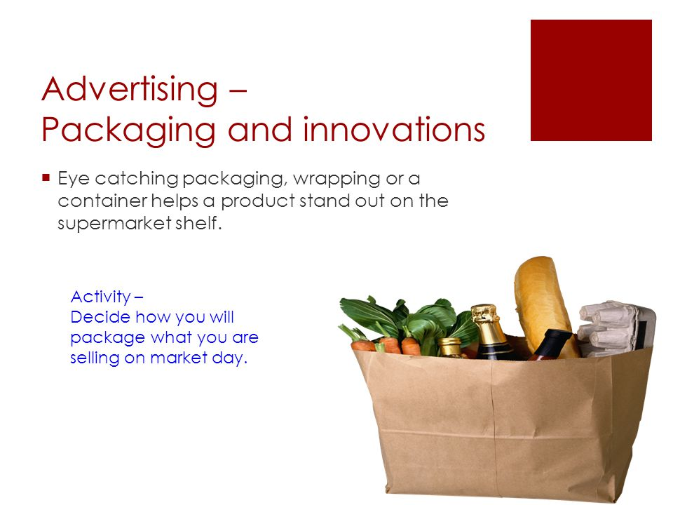 Advertising – Packaging and innovations
