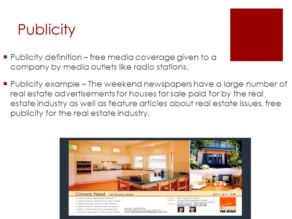 Publicity Publicity definition – free media coverage given to a company by media outlets like radio stations.