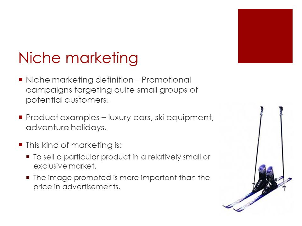 Niche marketing Niche marketing definition – Promotional campaigns targeting quite small groups of potential customers.