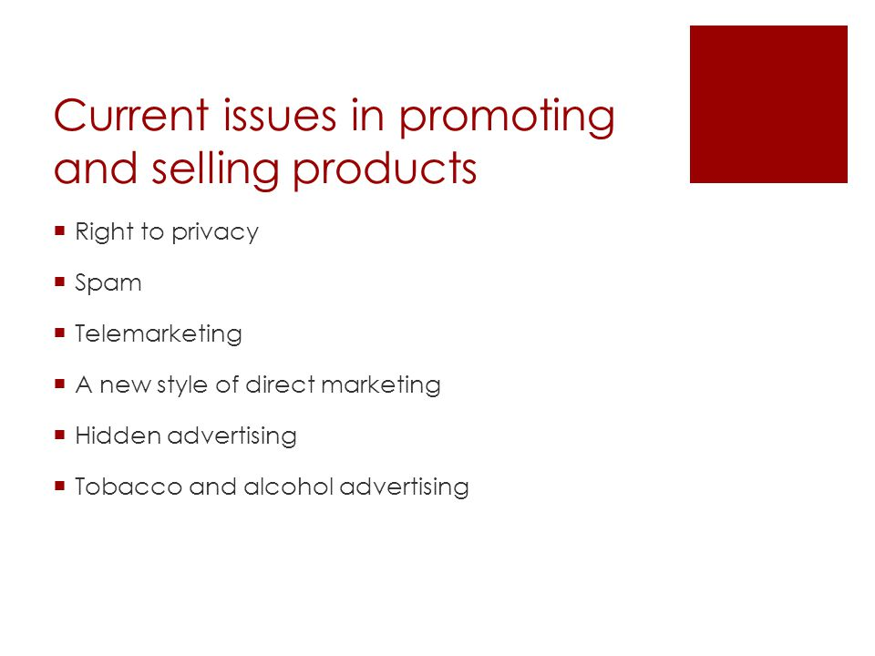 Current issues in promoting and selling products