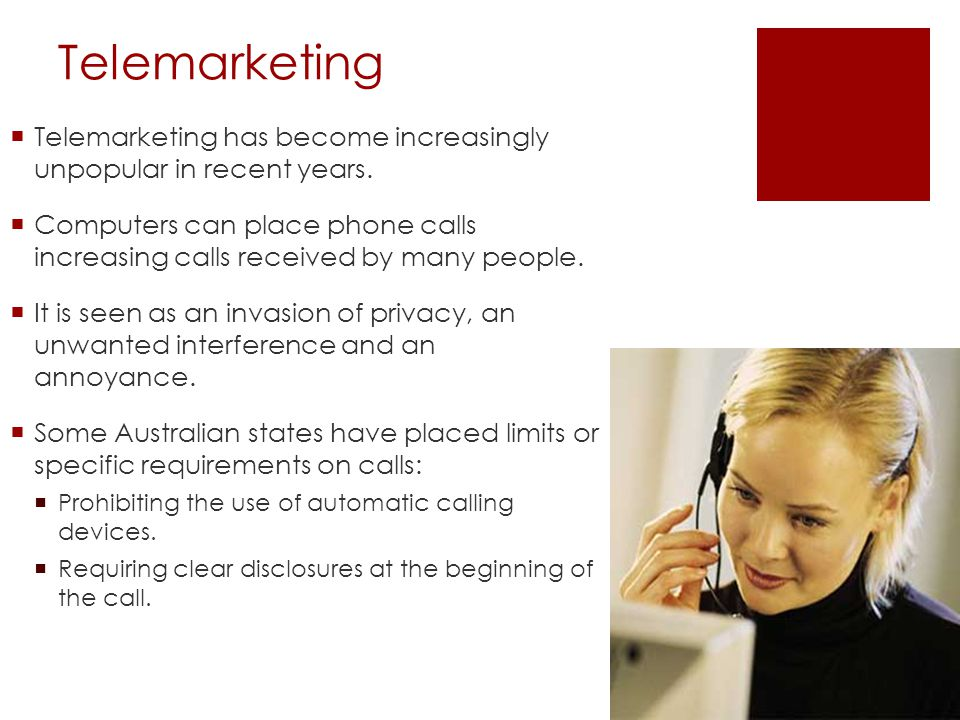 Telemarketing Telemarketing has become increasingly unpopular in recent years.
