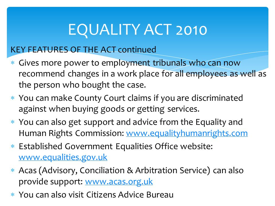 EQUALITY ACT 2010 KEY FEATURES OF THE ACT continued