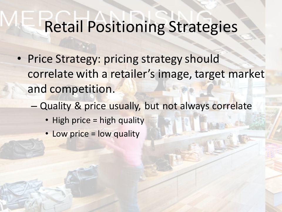 Retail Positioning Strategies