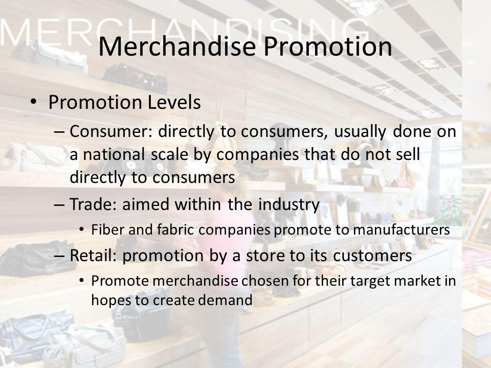 Merchandise Promotion