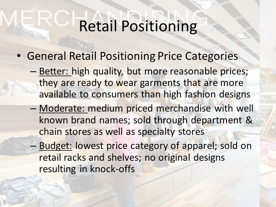 Retail Positioning General Retail Positioning Price Categories
